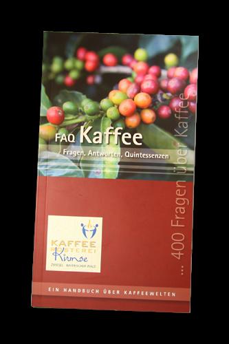 FAQ Kaffee - Ein Handbuch über Kaffeewelten